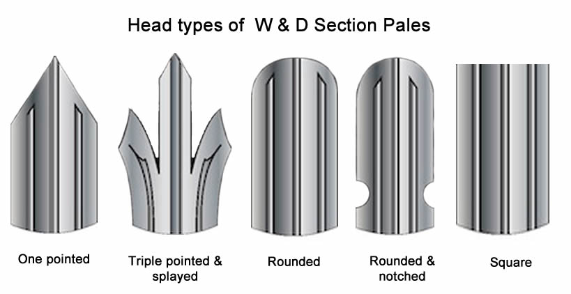 Five head types of W or D section pales include one pointed, triple pointed & splayed, rounded, round & notched and square tops